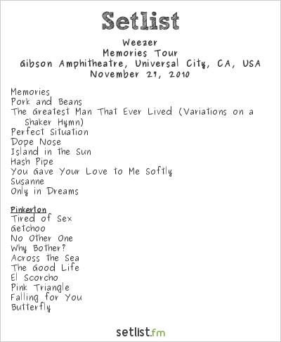 Weezer Setlist Gibson Amphitheatre, Universal City, CA, USA 2010, Memories Tour