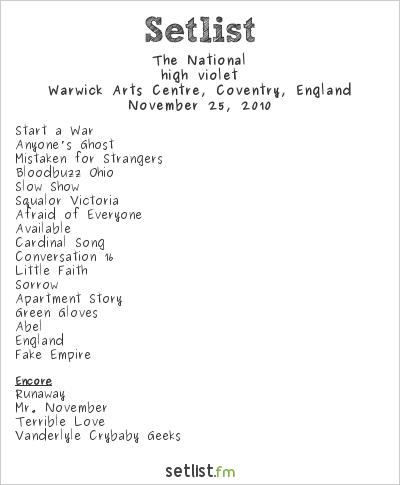 The National Setlist Warwick Arts Centre, Coventry, England 2010