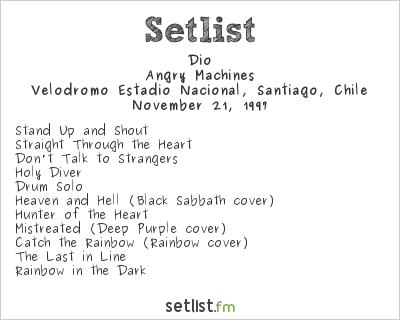 Dio Setlist Festival Heavy Rock & Pop 1997 1997, Angry Machines