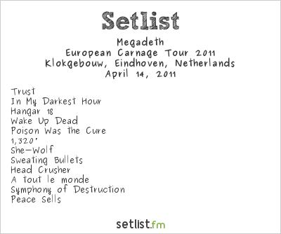 Megadeth Setlist Klokgebouw, Eindhoven, Netherlands, European Carnage Tour 2011
