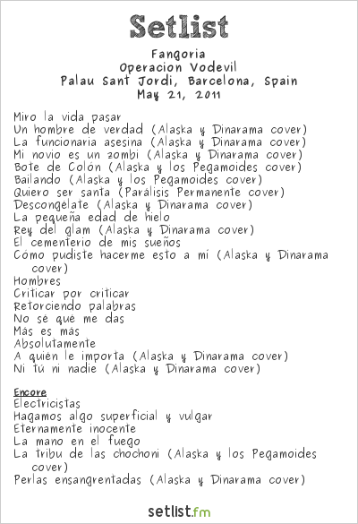 Fangoria Setlist Sant Jordi Club, Barcelona, Spain 2011, Operación Vodevil