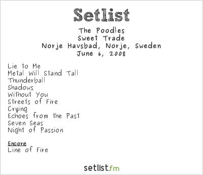 The Poodles Setlist Sweden Rock Festival 2008 2008, Sweet Trade