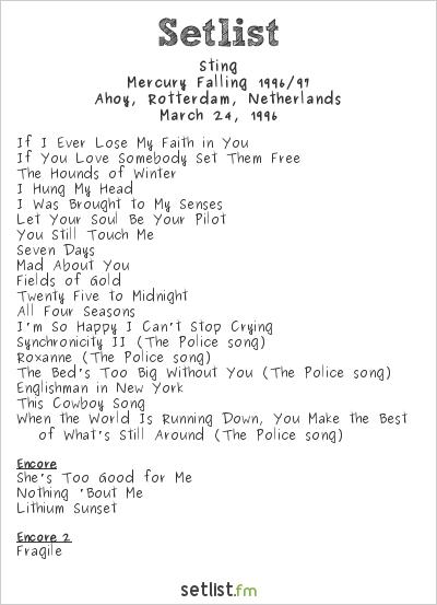 Sting Setlist Ahoy, Rotterdam, Netherlands 1996, Mercury Falling 1996/97