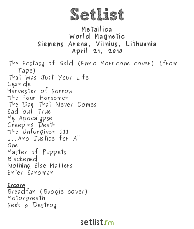 Metallica Setlist Siemens Arena, Vilnius, Lithuania 2010, World Magnetic