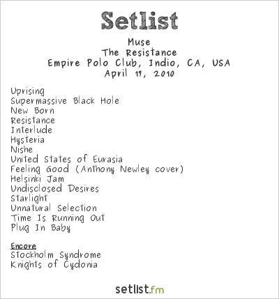 Muse Setlist Coachella Festival, Indio, CA, USA 2010, Resistance North American Arena Tour