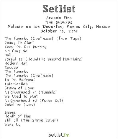 Arcade Fire Setlist Palacio de los Deportes, Mexico City, Mexico 2010, The Suburbs