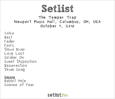The Temper Trap Setlist Newport Music Hall, Columbus, OH, USA 2010