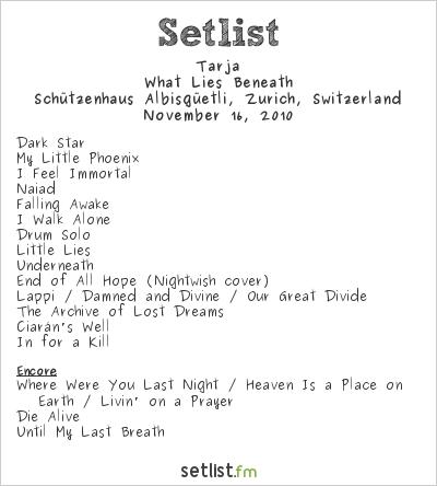 Tarja Setlist Schützenhaus Albisgüetli, Zurich, Switzerland, What Lies Beneath Europe 2010