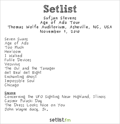Sufjan Stevens Setlist Thomas Wolfe Auditorium, Asheville, NC, USA 2010, Age of Adz Tour
