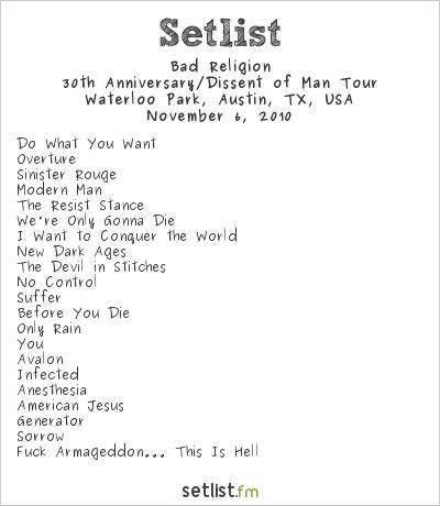 Bad Religion Setlist Waterloo Park, Austin, TX, USA 2010, Fun Fun Fun Fest