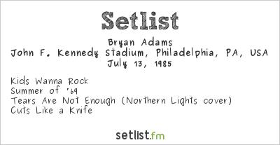 Bryan Adams Setlist Live Aid Philadelphia 1985