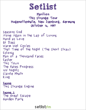 Marillion Setlist Hugenottenhalle, Neu Isenburg, Germany 1997, This Strange Engine Tour