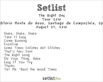 The Right Ons Setlist Auditorio Monte do Gozo, Santiago de Compostela, Spain, Tour 2010