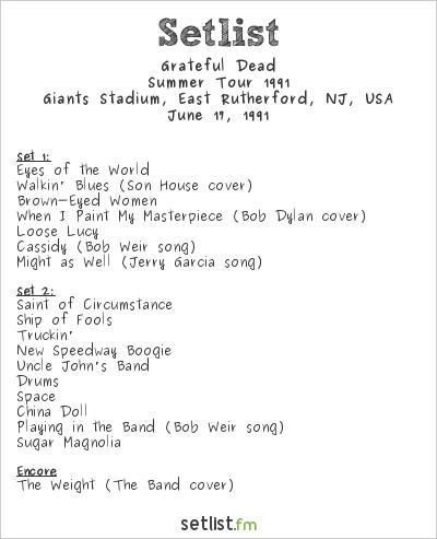 Grateful Dead Setlist Giants Stadium, East Rutherford, NJ, USA, Summer Tour 1991