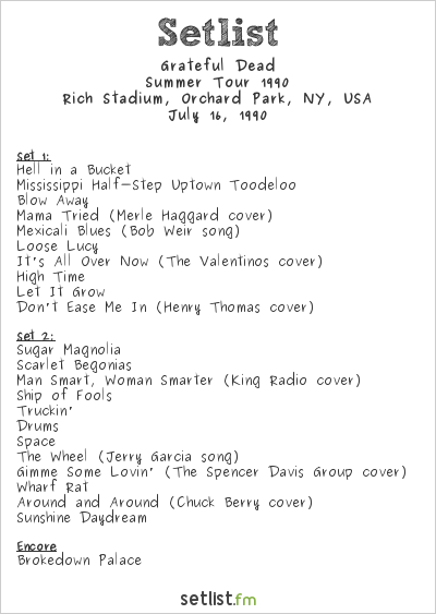 Grateful Dead Setlist Rich Stadium, Orchard Park, NY, USA, Summer Tour 1990
