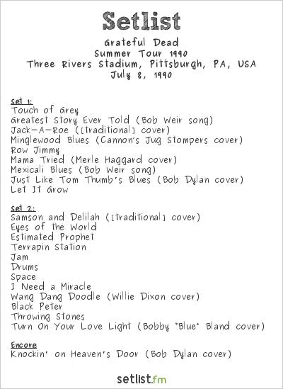 Grateful Dead Setlist Three Rivers Stadium, Pittsburgh, PA, USA, Summer Tour 1990