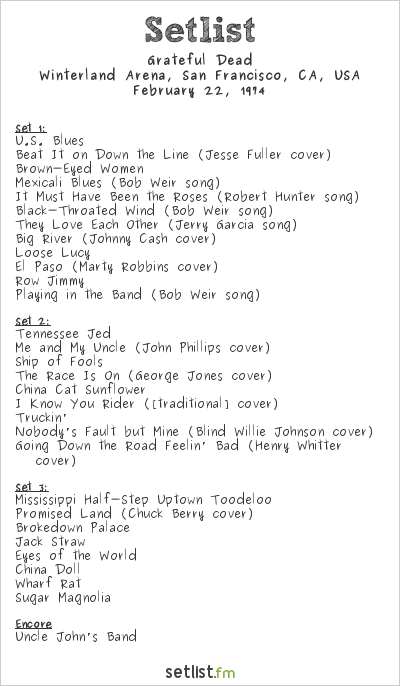 Grateful Dead Setlist Winterland Arena, San Francisco, CA, USA 1974