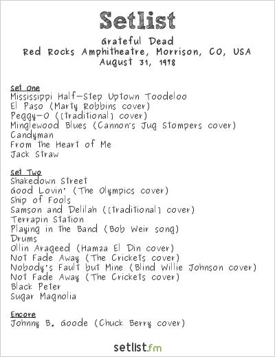 Grateful Dead Setlist Red Rocks Amphitheatre, Morrison, CO, USA 1978