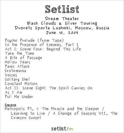 Dream Theater Setlist Luzhniki Sports Palace, Moscow, Russia 2009, Black Clouds & Silver Linings