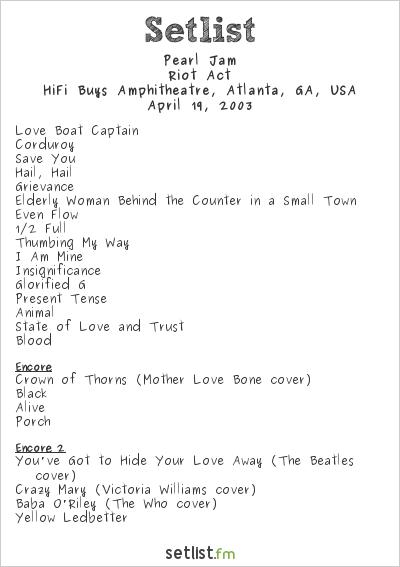 Pearl Jam Setlist HiFi Buys Amphitheatre, Atlanta, GA, USA 2003, Riot Act