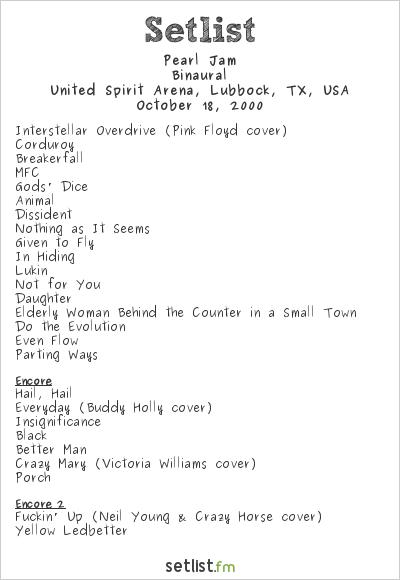 Pearl Jam Setlist United Spirit Arena, Lubbock, TX, USA 2000, Binaural