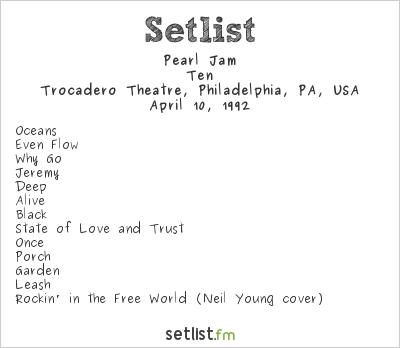 Pearl Jam Setlist Trocadero Theatre, Philadelphia, PA, USA 1992, Ten