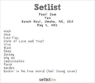 Pearl Jam Setlist Ranch Bowl, Omaha, NE, USA 1992, Ten