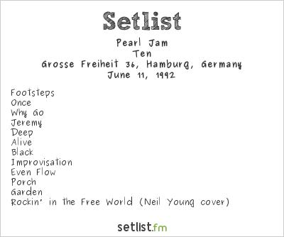 Pearl Jam Setlist Grosse Freiheit 36, Hamburg, Germany 1992, Ten
