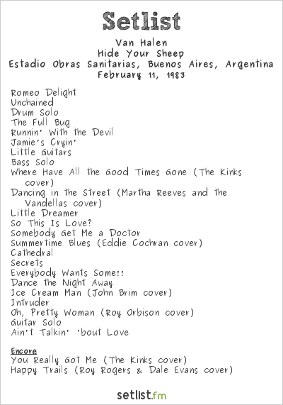 Van Halen  Setlist Estadio Obras Sanitarias, Buenos Aires, Argentina 1983, Hide Your Sheep Tour