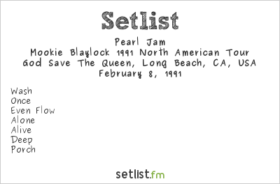 Pearl Jam Setlist God Save The Queen, Long Beach, CA, USA 1991, Mookie Blaylock 1991 North American Tour