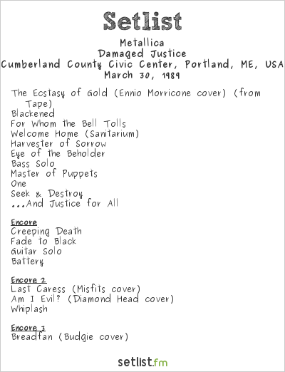 Metallica Setlist Cumberland County Civic Center, Portland, ME, USA 1989, Damaged Justice