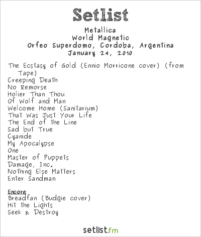 Metallica Setlist Orfeo Superdomo, Córdoba, Argentina 2010, World Magnetic