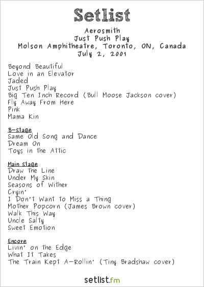 Aerosmith Setlist Molson Amphitheatre, Toronto, ON, Canada 2001, Just Push Play Tour