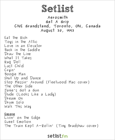 Aerosmith Setlist CNE Grandstand, Toronto, ON, Canada 1993, Get a Grip