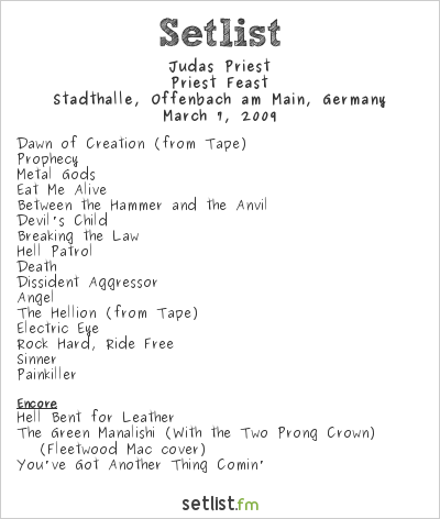 Judas Priest Setlist Stadthalle, Offenbach, Germany 2009, Priest Feast