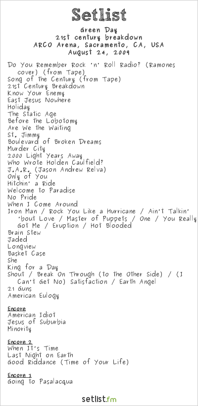 Green Day Setlist ARCO Arena, Sacramento, CA 2009, 21ST Century Breakdown World Tour