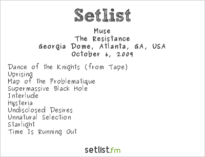 Muse Setlist Georgia Dome, Atlanta, GA, USA 2009, Supporting U2 360° Tour