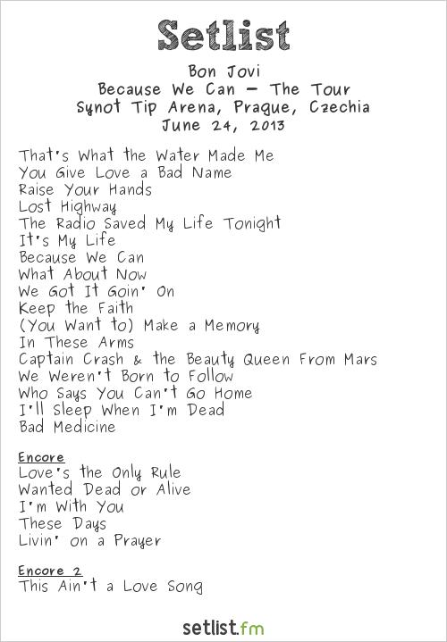 Bon Jovi Setlist Synot Tip Arena, Prague, Czech Republic 2013, Because We Can - The Tour