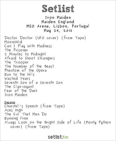 Iron Maiden Setlist MEO Arena, Lisboa, Portugal, Maiden England – European Tour 2013