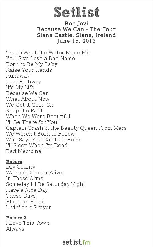 Bon Jovi Setlist Slane Castle, Slane, Ireland 2013, Because We Can - The Tour