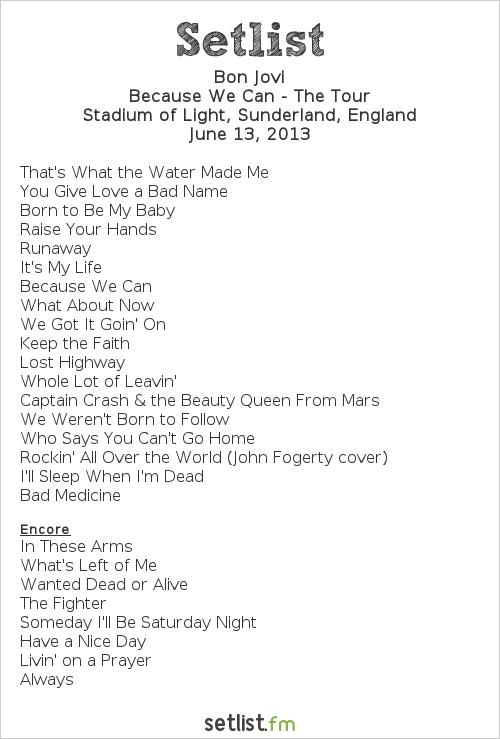 Bon Jovi Setlist Stadium of Light, Sunderland, England 2013, Because We Can - The Tour