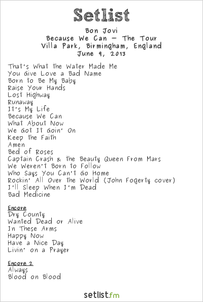 Bon Jovi Setlist Villa Park, Birmingham, England 2013, Because We Can - The Tour