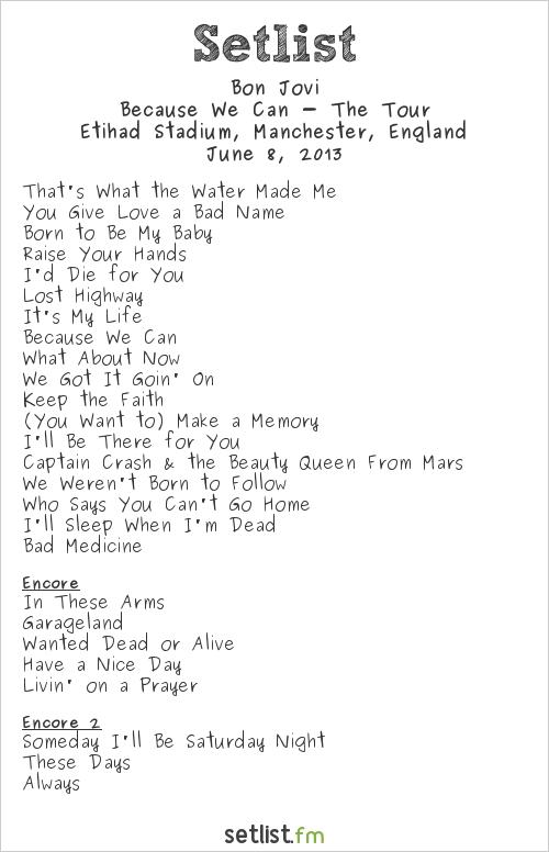 Bon Jovi Setlist Etihad Stadium, Manchester, England 2013, Because We Can - The Tour