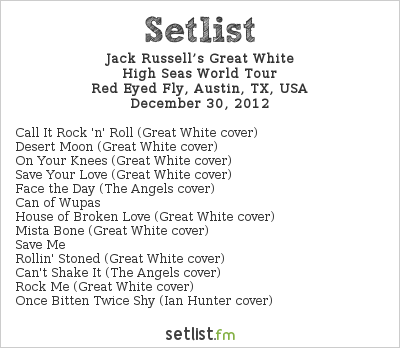 Jack Russell's Great White Setlist Red Eyed Fly, Austin, TX, USA 2012