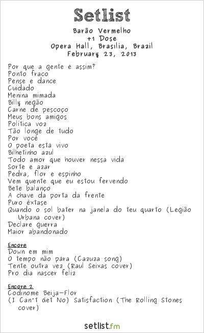 Barão Vermelho Setlist Ópera Hall, Brasília, Brazil 2013, +1 Dose
