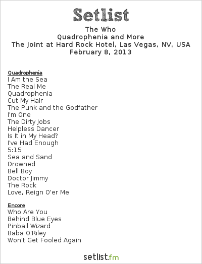 The Who Setlist The Joint at Hard Rock Hotel, Las Vegas, NV, USA 2013, Quadrophenia and More 2012/13 North American Tour