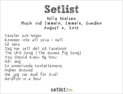 Nilla Nielsen Setlist Musik vid Immeln, Immeln, Sweden 2012