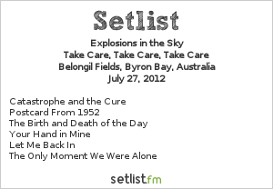 Explosions in the Sky Setlist Splendour In The Grass 2012 2012