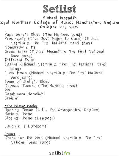 Michael Nesmith Setlist Royal Northern College of Music, Manchester, England 2012