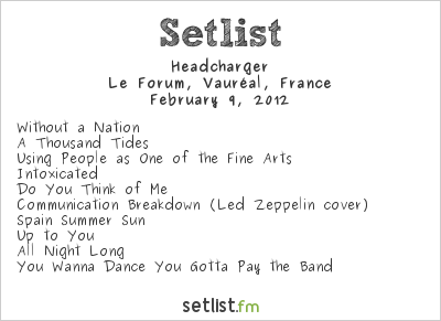 Headcharger Setlist Le Forum, Vauréal, France 2012